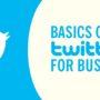 Basics of Twitter for Business